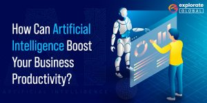 Artificial Intelligence Can Boost BUSINESS 1